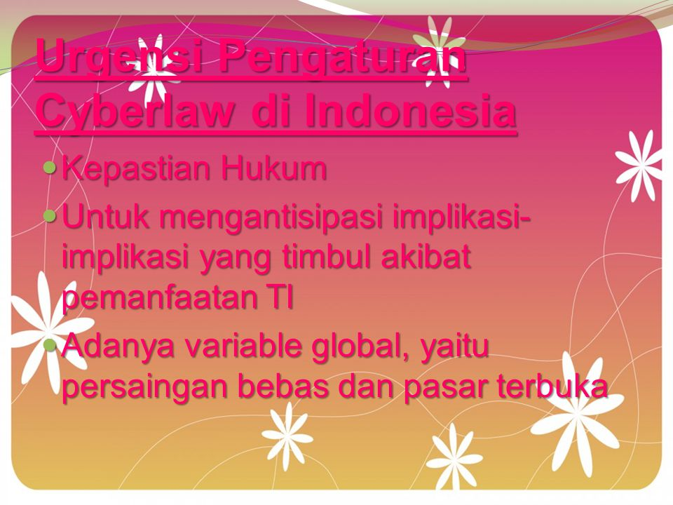 Urgensi Pengaturan Cyberlaw di Indonesia