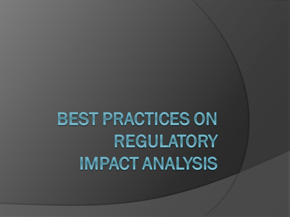 Best Practices on Regulatory Impact Analysis