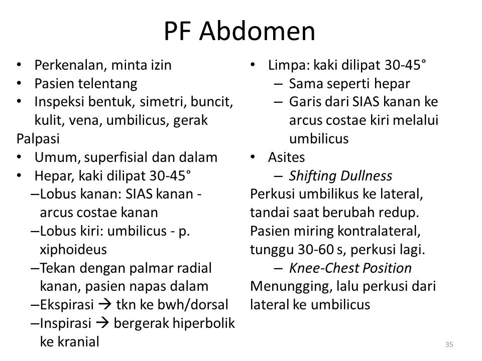 PF Abdomen Perkenalan, minta izin Pasien telentang
