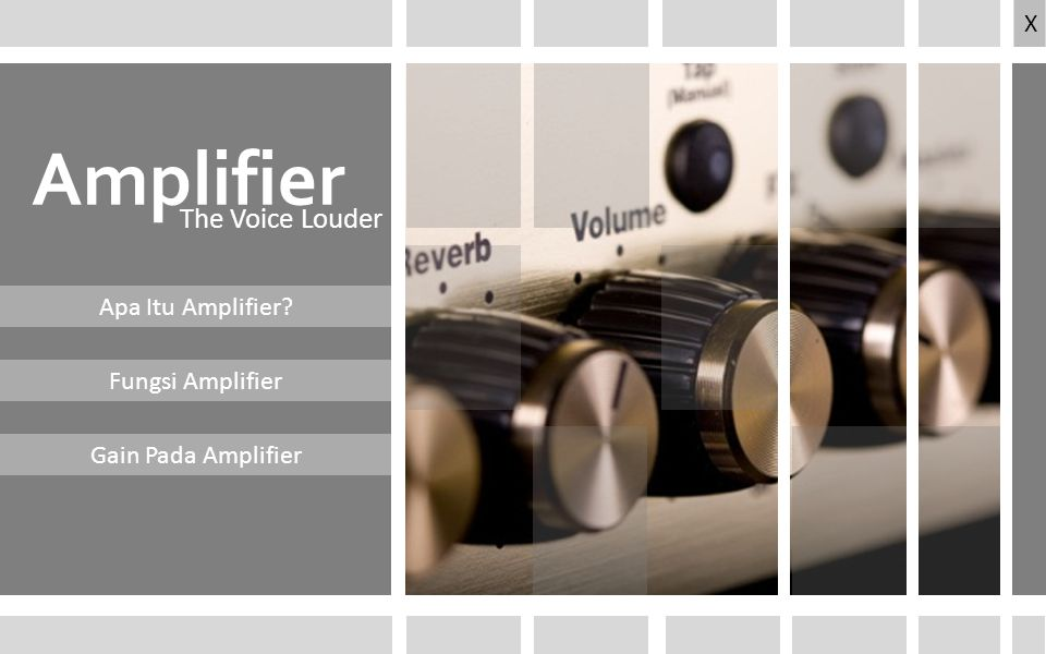 Amplifier The Voice Louder X Apa Itu Amplifier Fungsi Amplifier