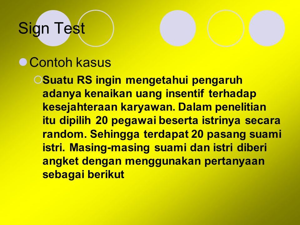 Sign Test Contoh kasus.