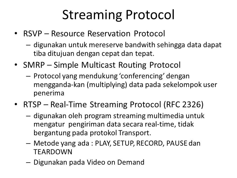 Streaming Protocol RSVP – Resource Reservation Protocol