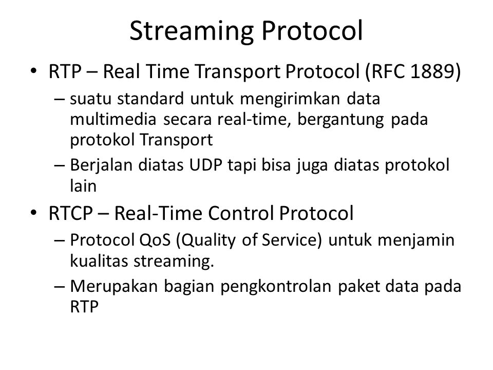 Streaming Protocol RTP – Real Time Transport Protocol (RFC 1889)