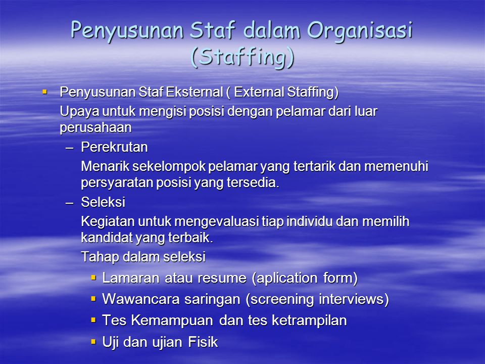 Penyusunan Staf dalam Organisasi (Staffing)