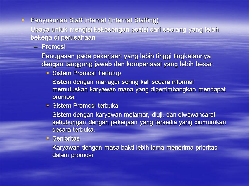 Penyusunan Staff Internal (Internal Staffing)