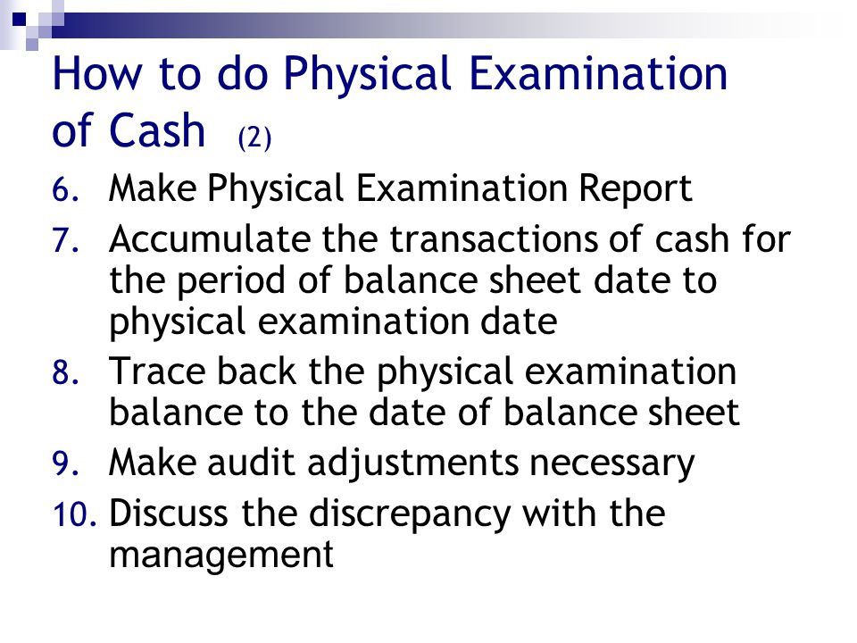 How to do Physical Examination of Cash (2)
