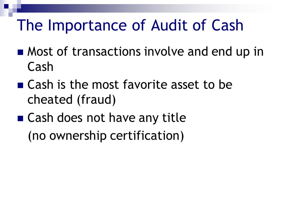 The Importance of Audit of Cash