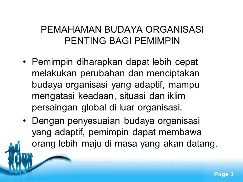 PEMAHAMAN BUDAYA ORGANISASI PENTING BAGI PEMIMPIN