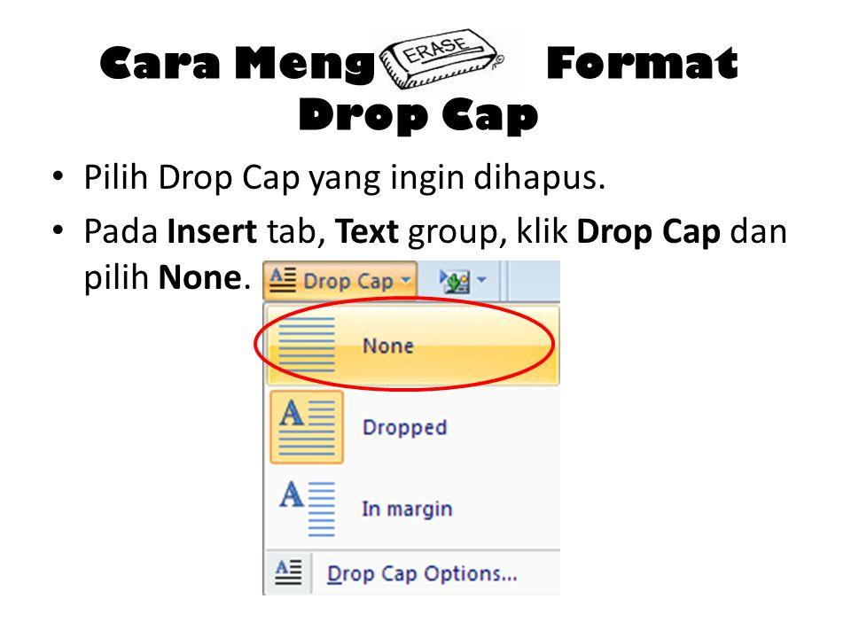 Cara Meng Format Drop Cap