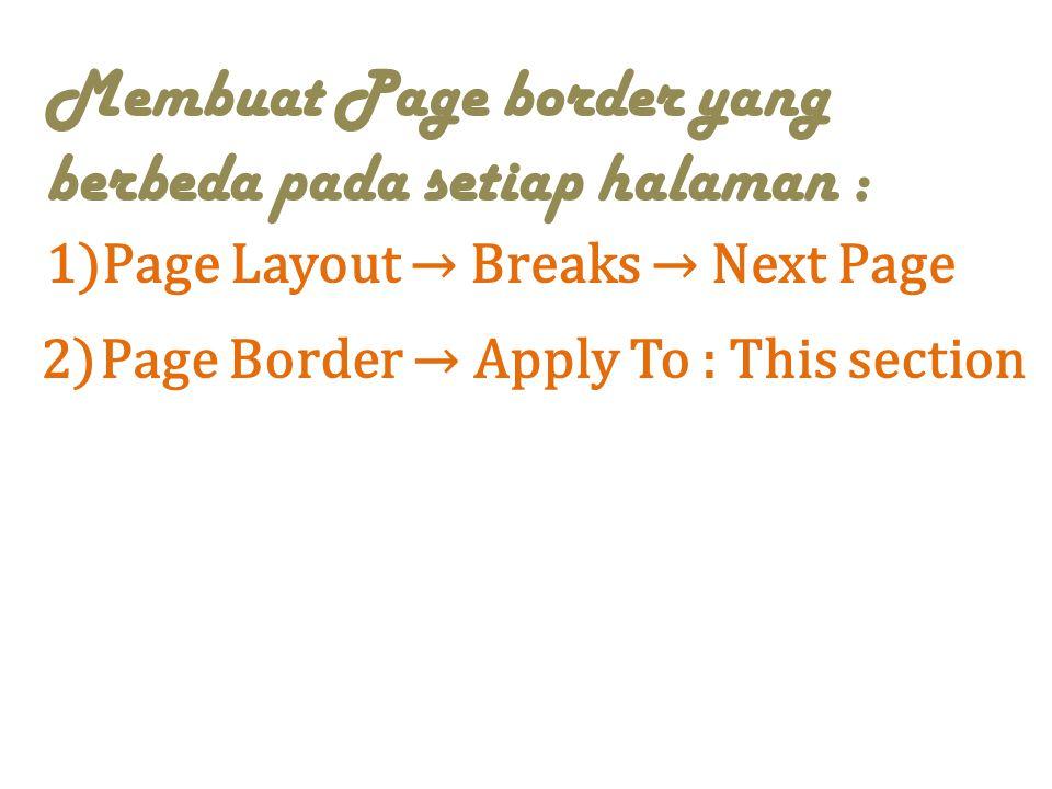 Membuat Page border yang berbeda pada setiap halaman :