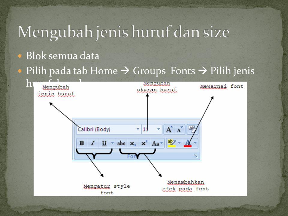 Mengubah jenis huruf dan size