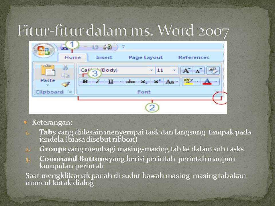 Fitur-fitur dalam ms. Word 2007