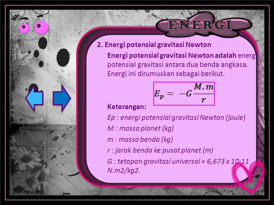 2. Energi potensial gravitasi Newton