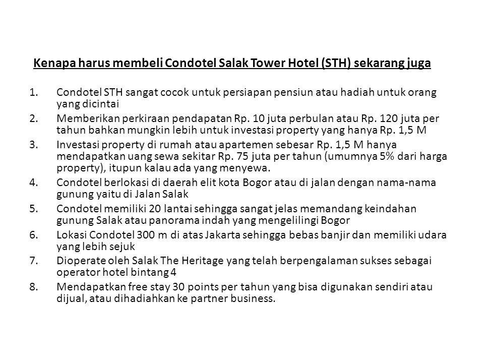 Kenapa harus membeli Condotel Salak Tower Hotel (STH) sekarang juga