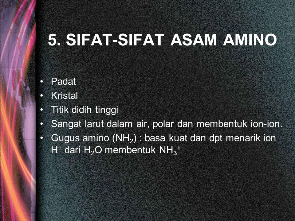 5. SIFAT-SIFAT ASAM AMINO