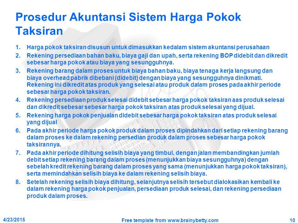 Prosedur Akuntansi Sistem Harga Pokok Taksiran