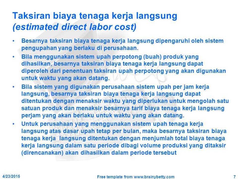 Taksiran biaya tenaga kerja langsung (estimated direct labor cost)