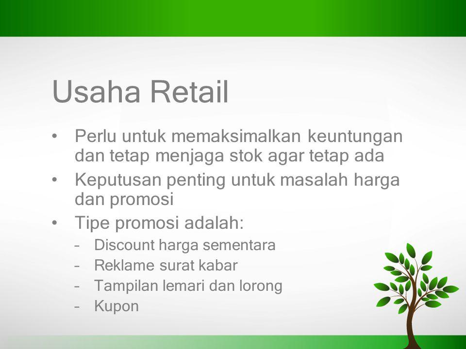 Usaha Retail Perlu untuk memaksimalkan keuntungan dan tetap menjaga stok agar tetap ada. Keputusan penting untuk masalah harga dan promosi.