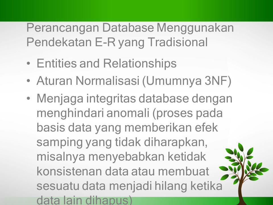 Perancangan Database Menggunakan Pendekatan E-R yang Tradisional