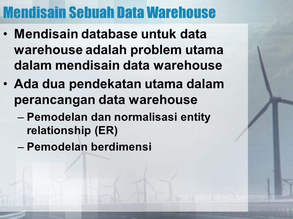 Mendisain Sebuah Data Warehouse