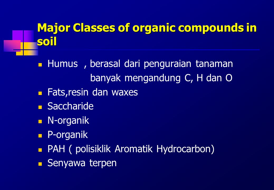 Major Classes of organic compounds in soil