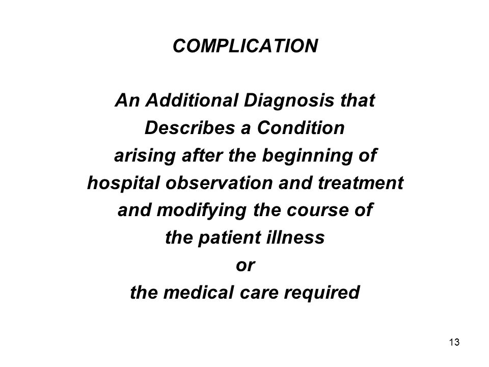 An Additional Diagnosis that Describes a Condition