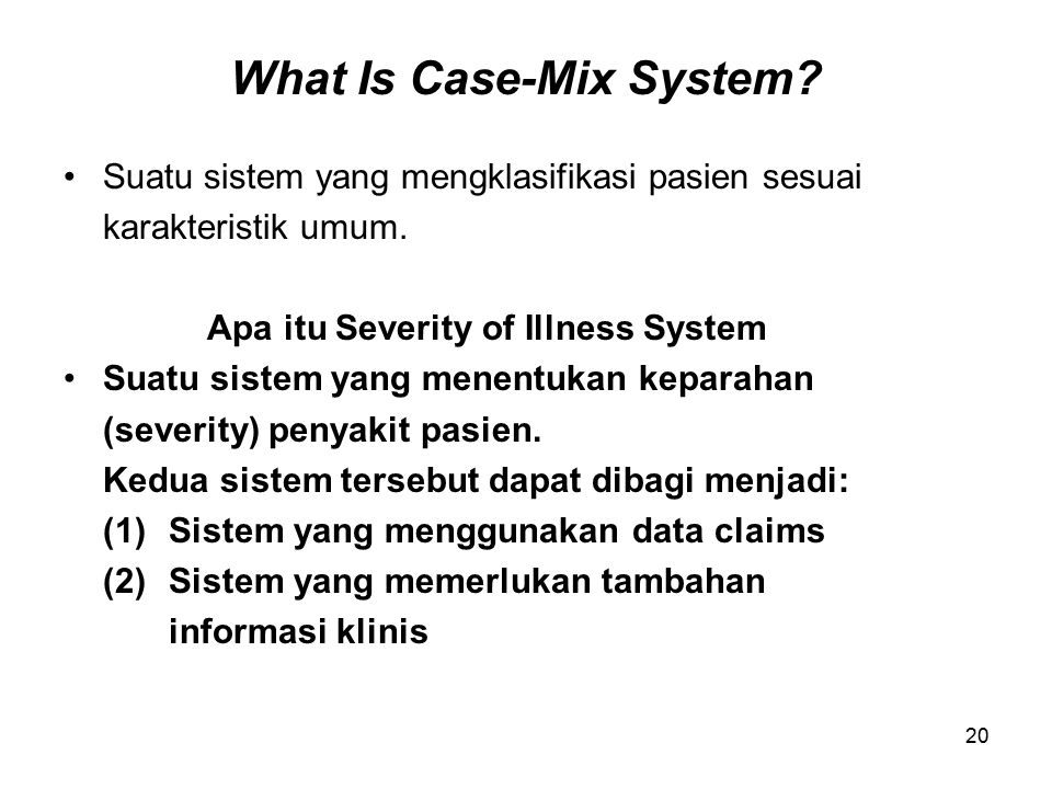 What Is Case-Mix System