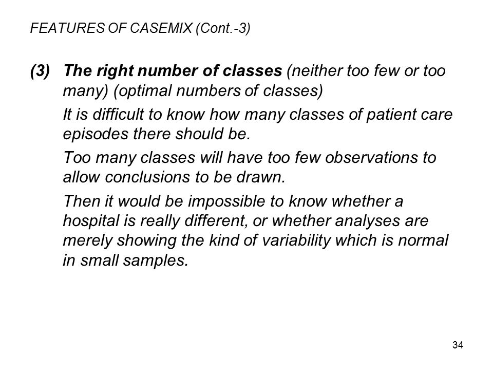 FEATURES OF CASEMIX (Cont.-3)