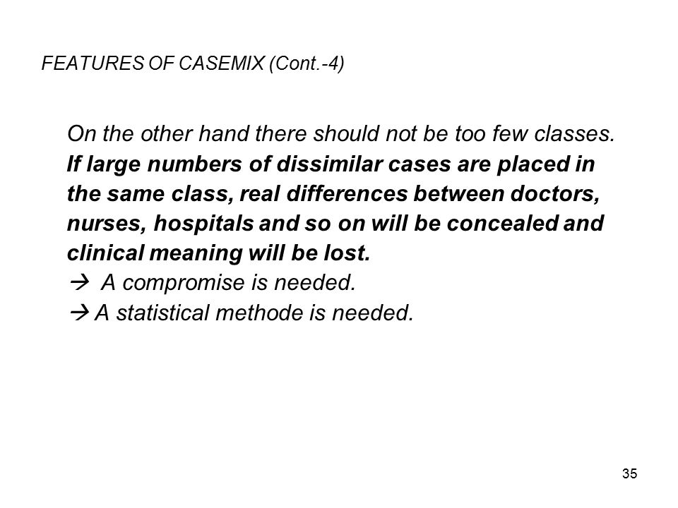 FEATURES OF CASEMIX (Cont.-4)