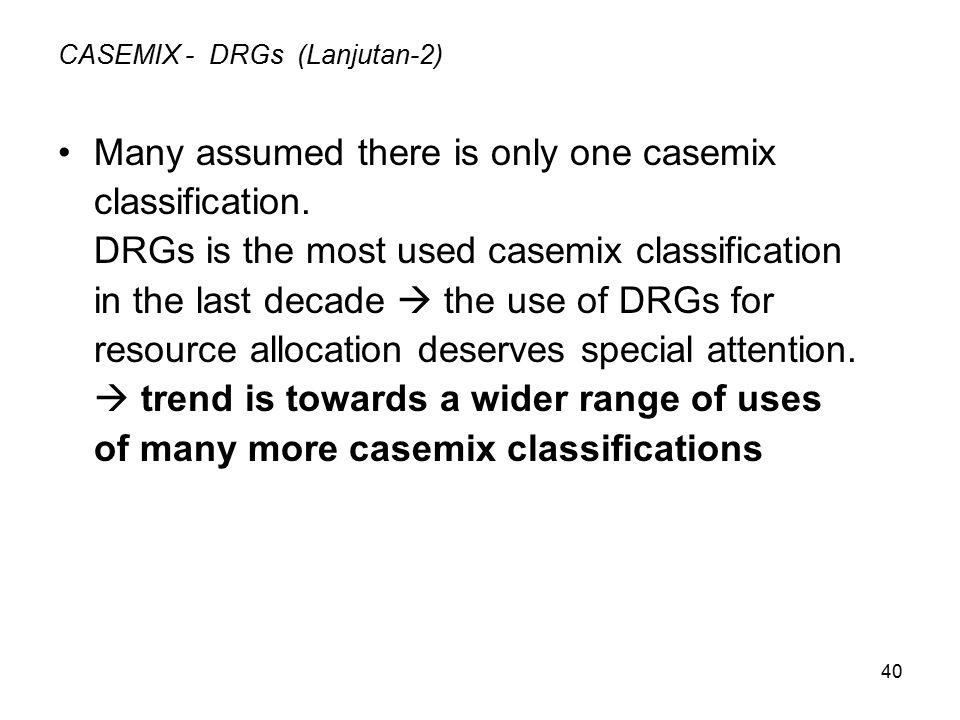 CASEMIX - DRGs (Lanjutan-2)