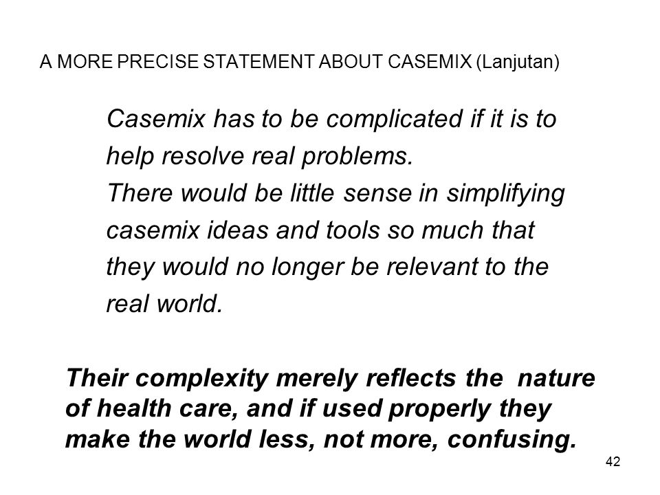 A MORE PRECISE STATEMENT ABOUT CASEMIX (Lanjutan)