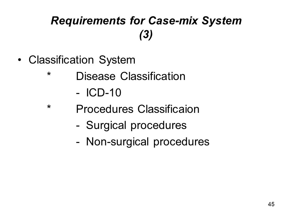Requirements for Case-mix System (3)