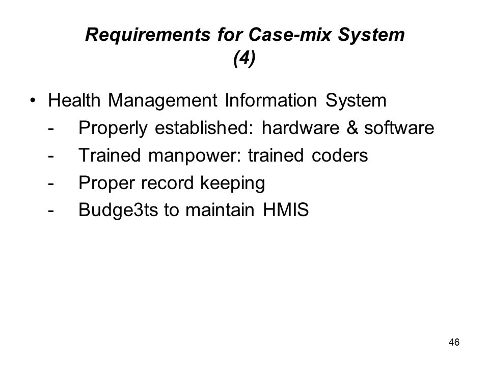 Requirements for Case-mix System (4)