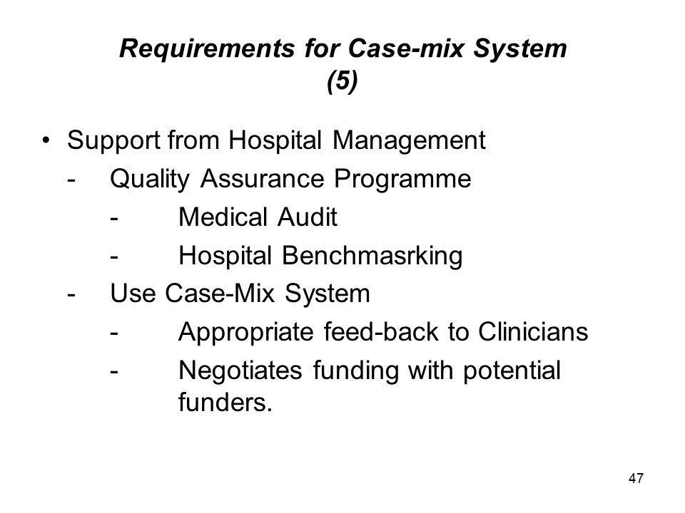 Requirements for Case-mix System (5)