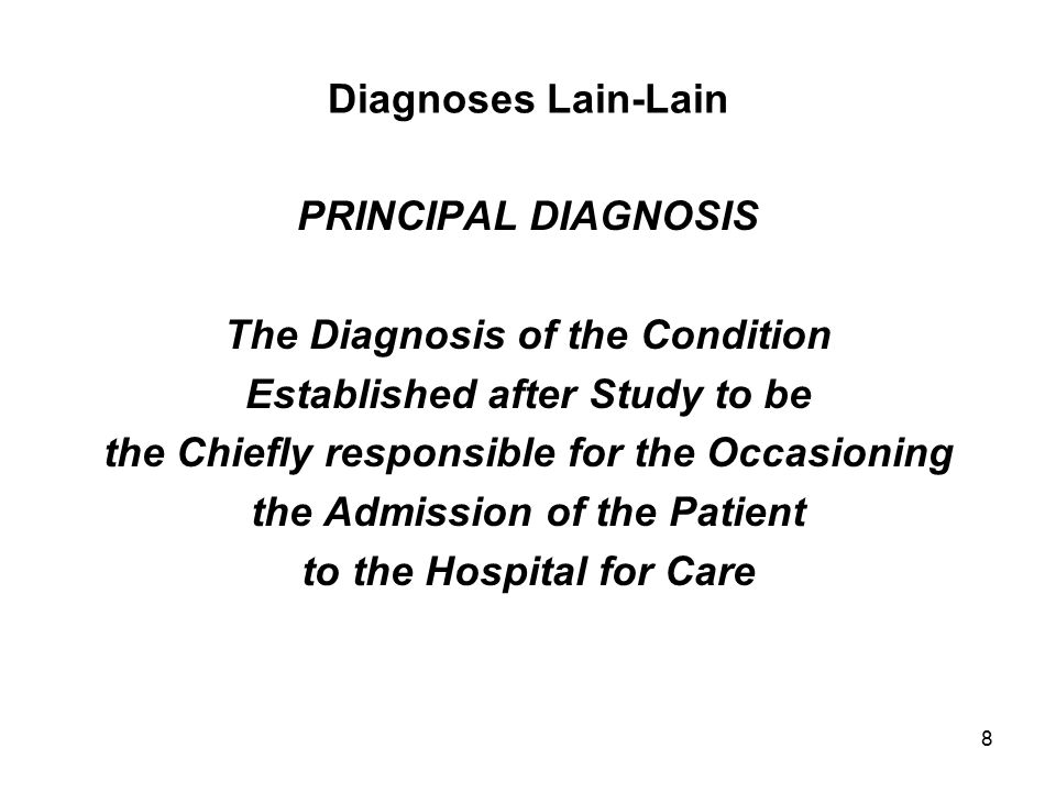 The Diagnosis of the Condition Established after Study to be