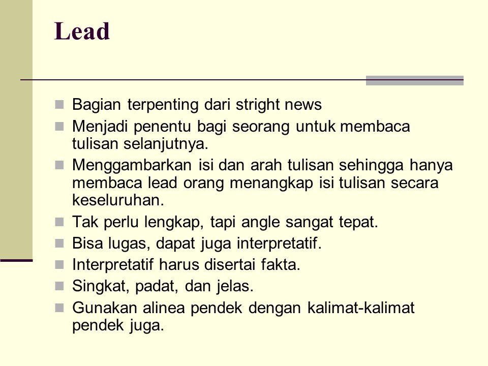 Lead Bagian terpenting dari stright news