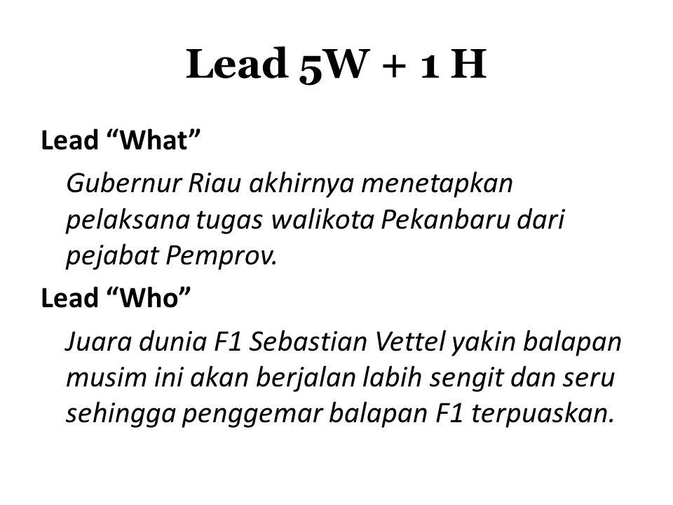 Lead 5W + 1 H