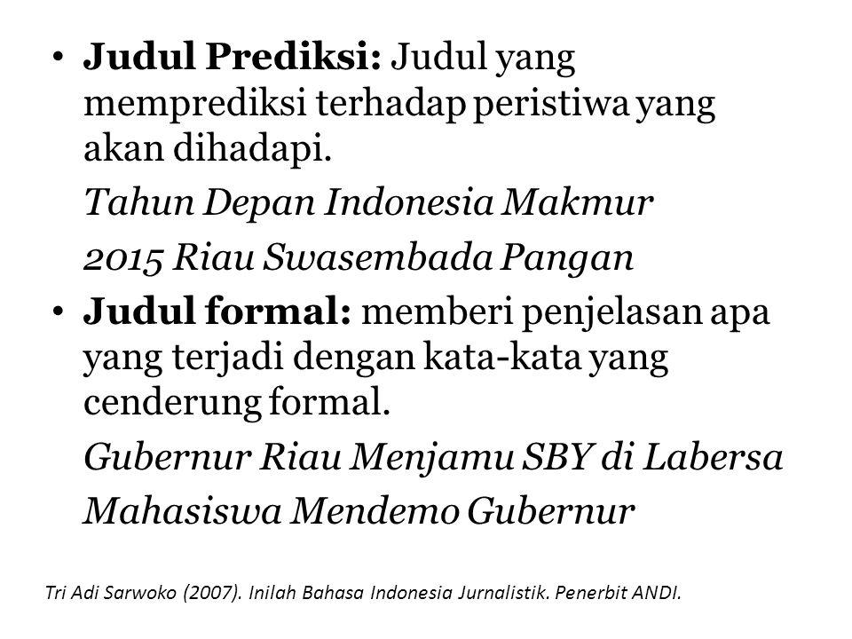 Tahun Depan Indonesia Makmur 2015 Riau Swasembada Pangan