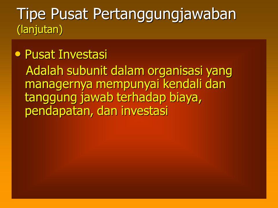 Tipe Pusat Pertanggungjawaban (lanjutan)