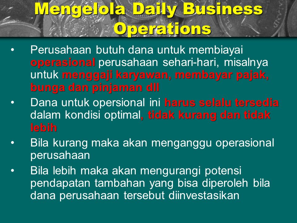 Mengelola Daily Business Operations
