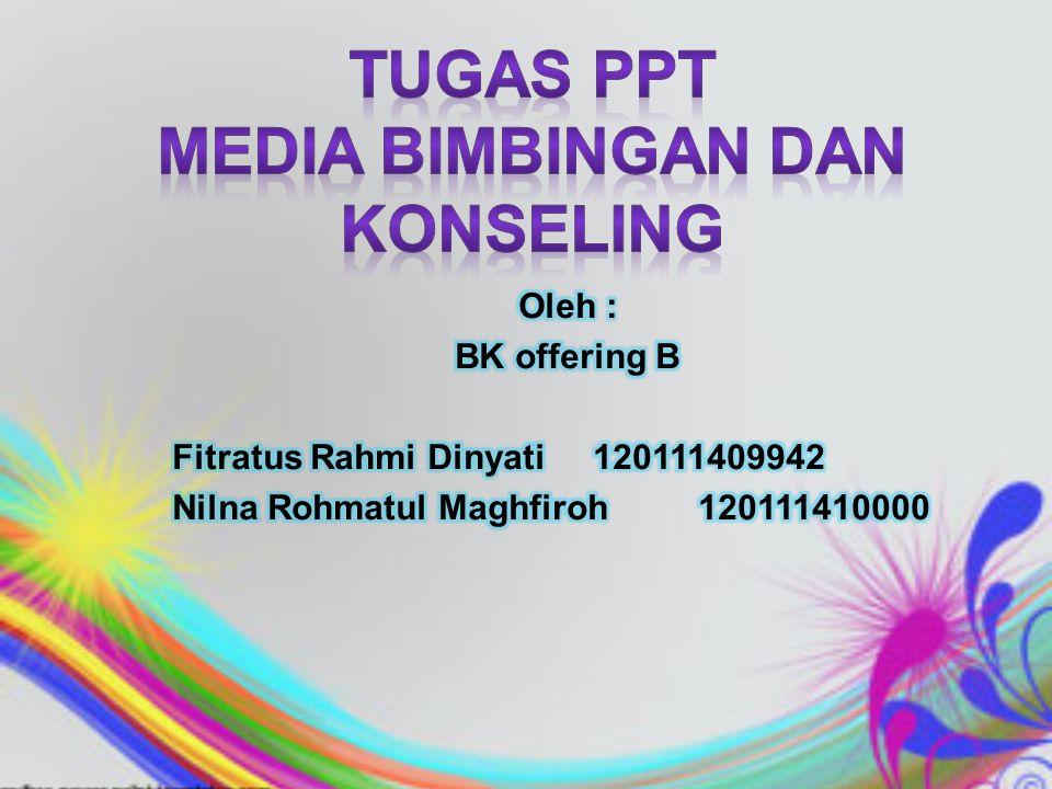 Tugas PPT Media Bimbingan dan Konseling