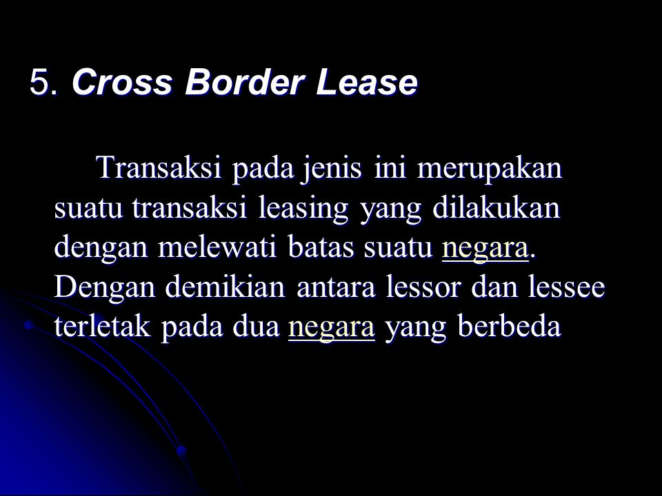 5. Cross Border Lease