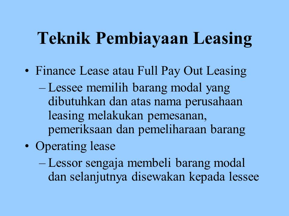 Teknik Pembiayaan Leasing