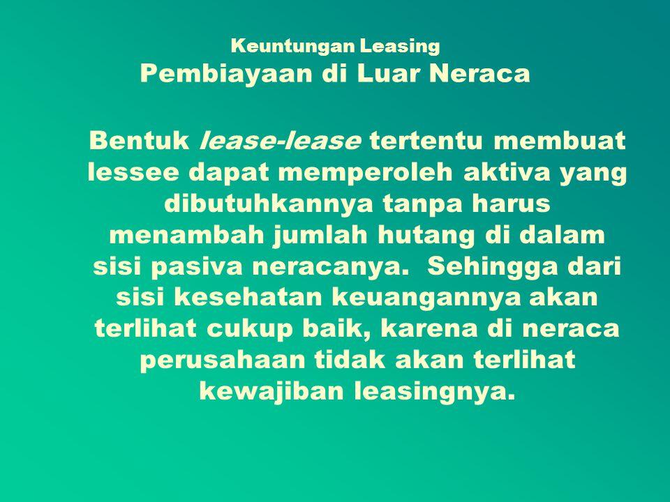 Keuntungan Leasing Pembiayaan di Luar Neraca