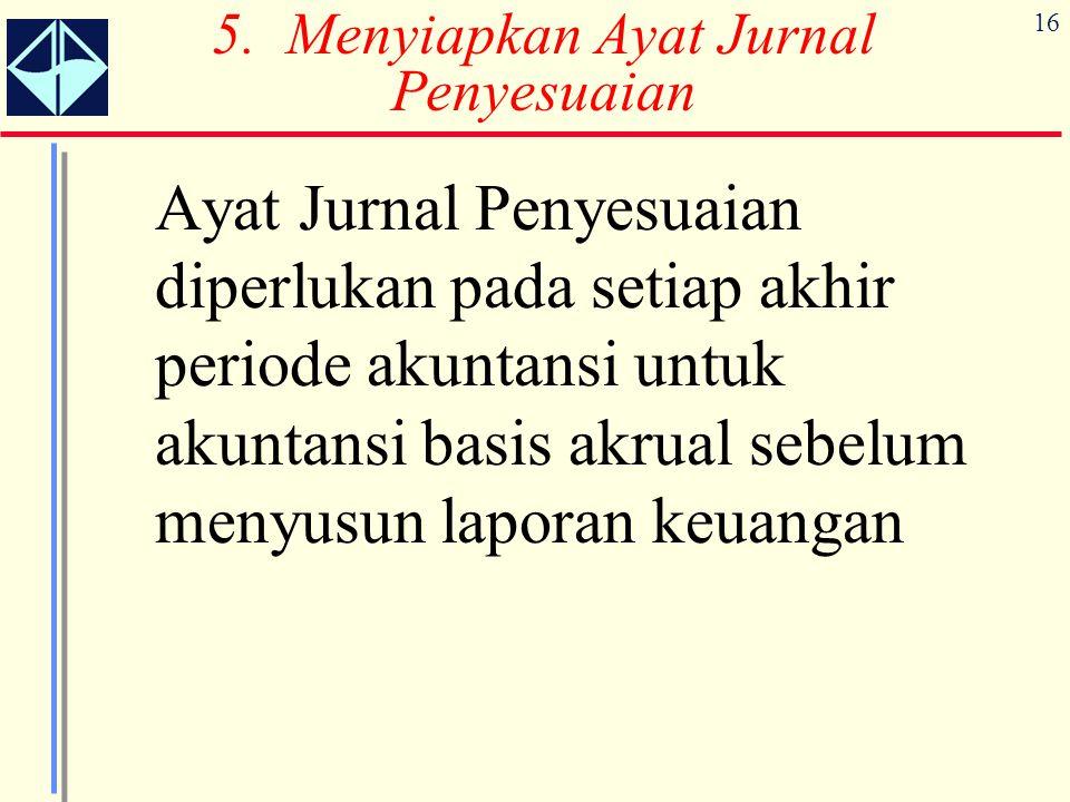5. Menyiapkan Ayat Jurnal Penyesuaian