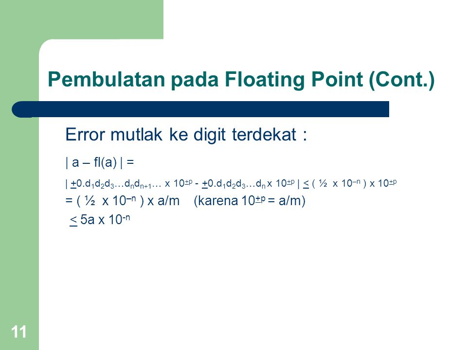 Pembulatan pada Floating Point (Cont.)