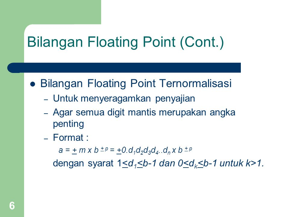 Bilangan Floating Point (Cont.)