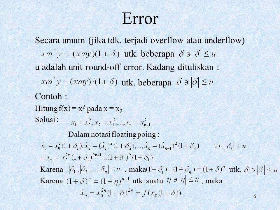 Error Secara umum (jika tdk. terjadi overflow atau underflow)