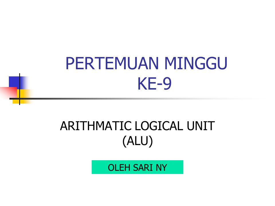 ARITHMATIC LOGICAL UNIT (ALU)