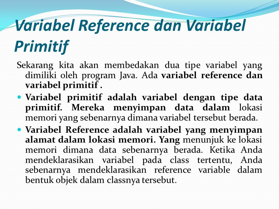 Variabel Reference dan Variabel Primitif